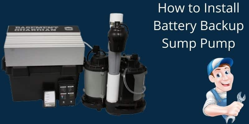 How to Install a Battery Backup Sump Pump